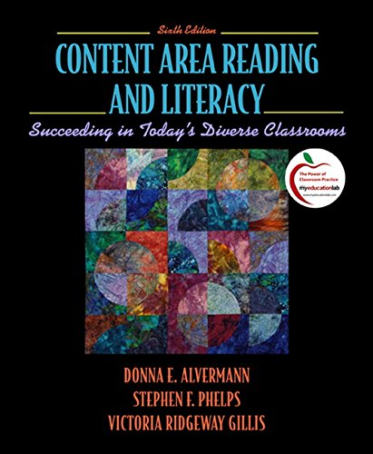 Content Area Reading and Literacy: Succeeding in Todays Diverse Classrooms