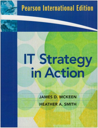 9780137145782: IT Strategy in Action (09) by McKeen, James D - Smith, Heather [Paperback (2008)]