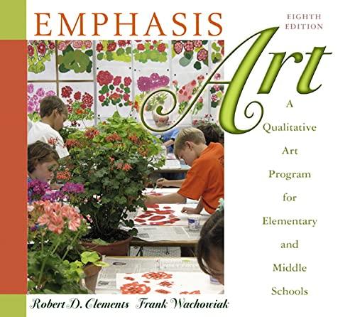 Emphasis Art: A Qualitative Art Program for: Robert D. Clements,