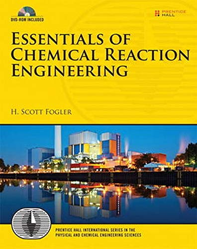 9780137146123: Essentials of Chemical Reaction Engineering: United States Edition (Prentice Hall International Series in the Physical and Chemical Engineering Sciences)