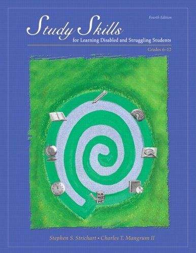 9780137146604: Study Skills for Learning Disabled and Struggling Students: Grades 6-12 (4th Edition)