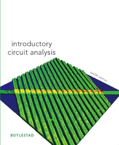 Introductory Circuit Analysis (12th Edition): Robert L. Boylestad