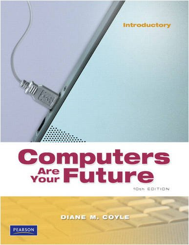 9780137146932: Computers Are Your Future, Introductory (10th Edition)