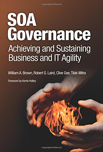 9780137147465: SOA Governance: Achieving and Sustaining Business and IT Agility
