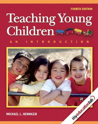 9780137147717: Teaching Young Children: An Introduction (with MyEducationLab) (4th Edition)