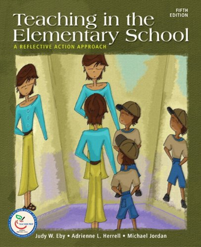 9780137147724: Teaching in the Elementary School: A Reflective Action Approach (with MyEducationLab) (5th Edition)