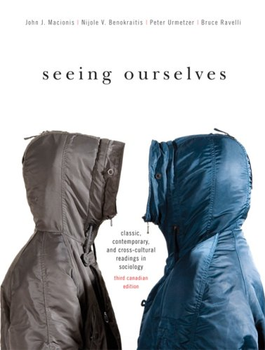 9780137148677: Seeing Ourselves: Classic, Contemporary, and Cross-Cultural Readings in Sociology, Third Canadian Edition. (3rd Edition)