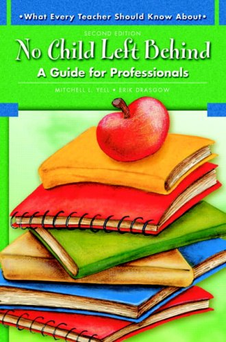 9780137149100: What Every Teacher Should Know About No Child Left Behind: A Guide for Professionals (2nd Edition)