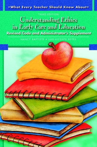 9780137149131: What Every Teacher Should Know About Understanding Ethics in Early Care and Education (3rd Edition)