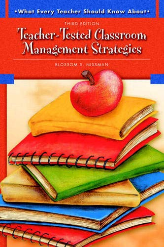 9780137149155: What Every Teacher Should Know About Teacher-Tested Classroom Management Strategies (3rd Edition)