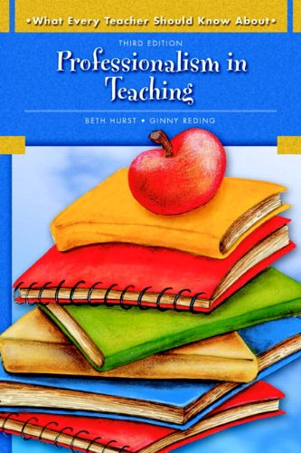 9780137149421: What Every Teacher Should Know About: Professionalism in Teaching (3rd Edition)