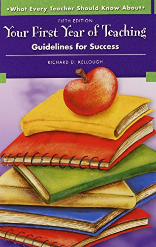 9780137149438: What Every Teacher Should Know About Your First Year of Teaching: Guidelines for Success (5th Edition)