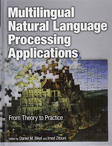 9780137151448: Multilingual Natural Language Processing Applications: From Theory to Practice (IBM Press)