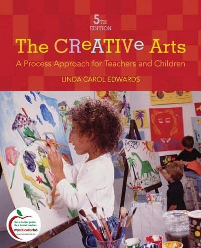 9780137151639: The Creative Arts: A Process Approach for Teachers and Children (5th Edition)
