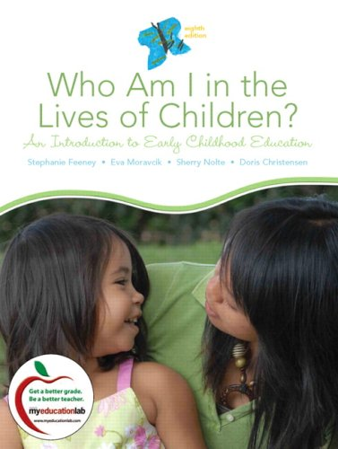 9780137151936: Who Am I in the Lives of Children? An Introduction to Early Childhood Education (8th Edition)