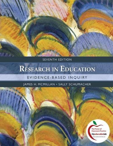 Research in Education Evidence-Based Inquiry: McMillan, James H.