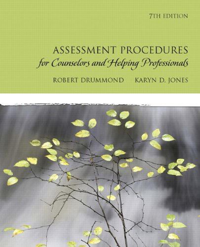 Assessment Procedures for Counselors and Helping Professionals: Robert J. Drummond,