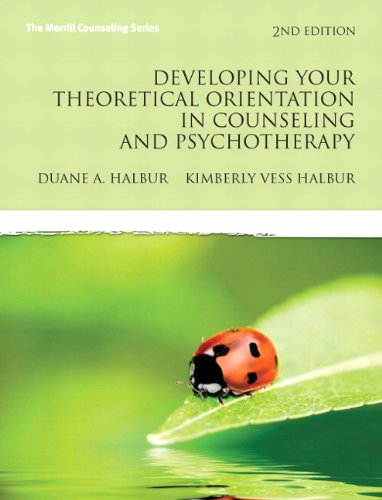 9780137152575: Developing Your Theoretical Orientation in Counseling and Psychotherapy: A Handbook for Helping Professionals (Merrill Counseling)
