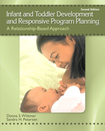 9780137152636: Infant and Toddler Development and Responsive Program Planning: A Relationship-Based Approach (2nd Edition)