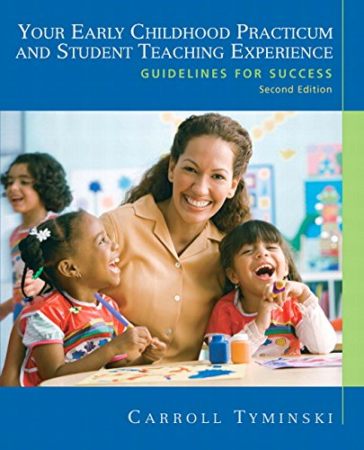 9780137152902: Your Early Childhood Practicum and Student Teaching Experience: Guidelines for Success