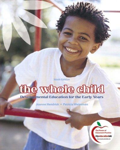 The Whole Child: Developmental Education for the: Weissman, Patricia, Hendrick,