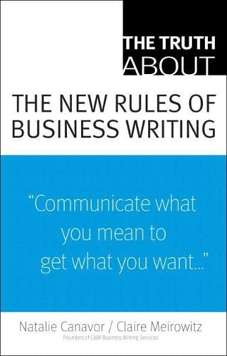 9780137153152: The Truth About the New Rules of Business Writing
