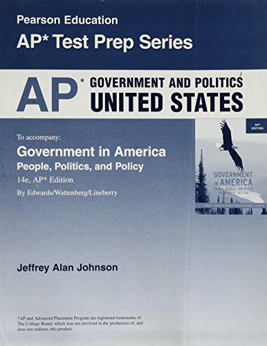 AP Government and Politics United States (Pearson: Jeffrey Alan Johnson