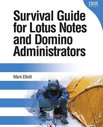 9780137153312: Survival Guide for Lotus Notes and Domino Administrators (IBM Press)