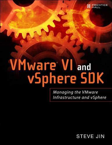 9780137153633: VMware VI and vSphere SDK: Mastering the VMware Infrastructure and vSphere
