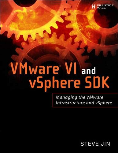 9780137153633: VMware VI and VSphere SDK: Managing the VMware Infrastructure and VSphere