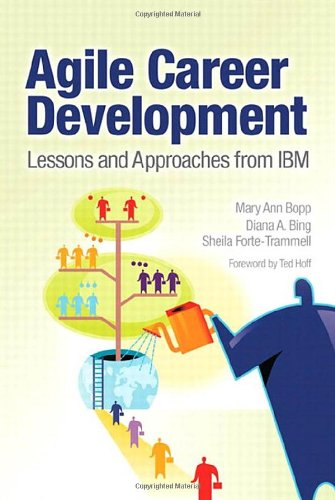 9780137153640: Agile Career Development: Lessons and Approaches from IBM