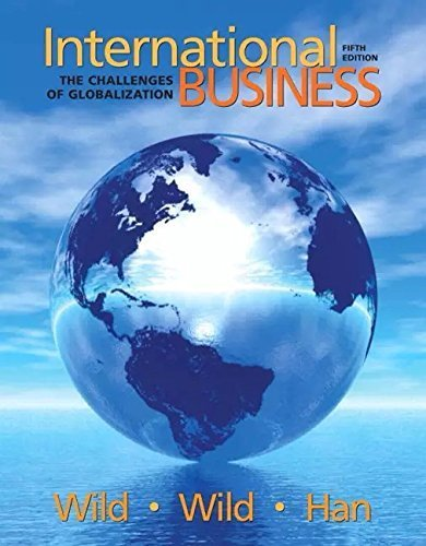 International Business: (Instructor's Review Copy) The Challenges of Globalization: John J. ...