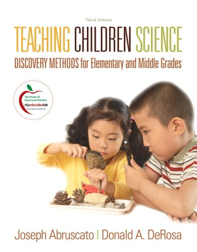 9780137154531: Teaching Children Science: Discovery Methods for Elementary and Middle Grades