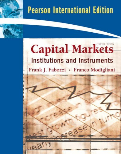 9780137154999: Capital Markets: Institutions and Instruments: International Edition