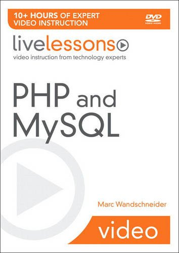 9780137155750: PHP and MySQL LiveLessons (video Training) (livelessons (Prentice Hall))
