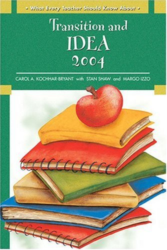 9780137155866: What Every Teacher Should Know About: Transition and IDEA 2004
