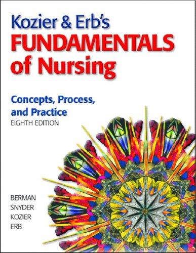 9780137156207: Kozier & Erb's Fundamentals of Nursing Value Pack (includes Study Guide for Kozier & Erb's Fundamentals of Nursing & Skills in Clinical Nursing) (8th Edition)