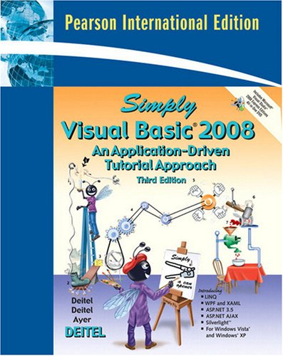 9780137156474: Simply Visual Basic 2008: International Version: An Application-Driven Tutorial Approach