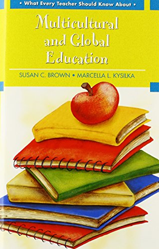 9780137156610: What Every Teacher Should Know About Multicultural and Global Education