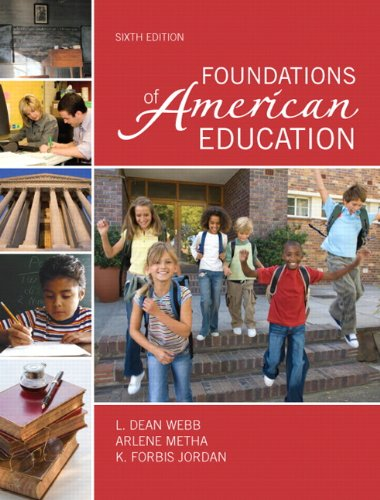 9780137157266: Foundations of American Education (6th Edition)