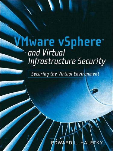 9780137158003: VMware vSphere and Virtual Infrastructure Security: Securing the Virtual Environment