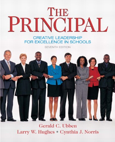 9780137158379: The Principal: Creative Leadership for Excellence in Schools (7th Edition) (Pearson Custom Education)