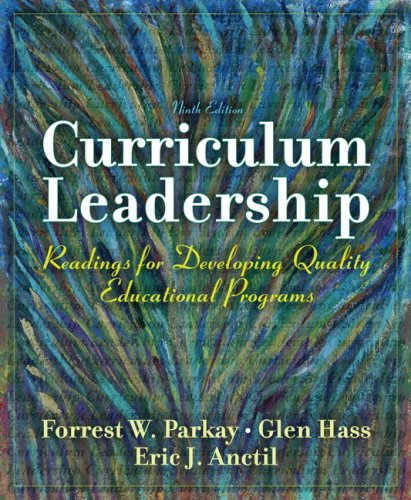 9780137158386: Curriculum Leadership: Readings for Developing Quality Educational Programs (9th Edition)