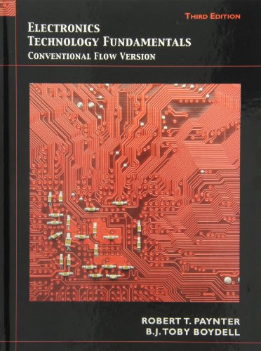 Electronics Technology Fundamentals: Conventional Flow Version with Lab Manual (3rd Edition): ...