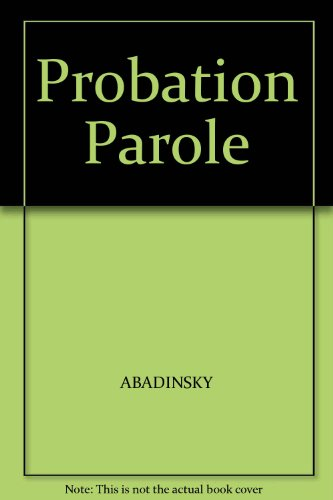 9780137159963: Probation Parole