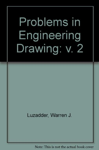 Problems in Engineering Drawing: v. 2