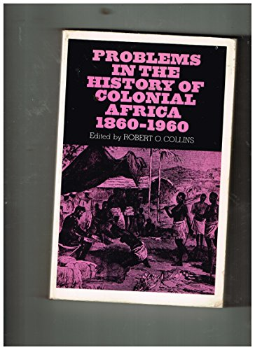 9780137166053: Problems in the history of colonial Africa, 1860-1960