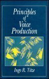 9780137178933: Principles of Voice Production