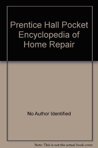 9780137184200: Prentice Hall Pocket Encyclopedia Home Repair