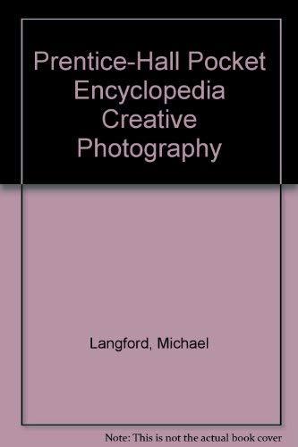 9780137184460: Prentice-Hall Pocket Encyclopedia Creative Photography